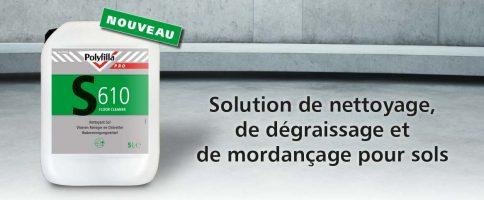 Polyfilla S610 - Solution de nettoyage et dégraissage
